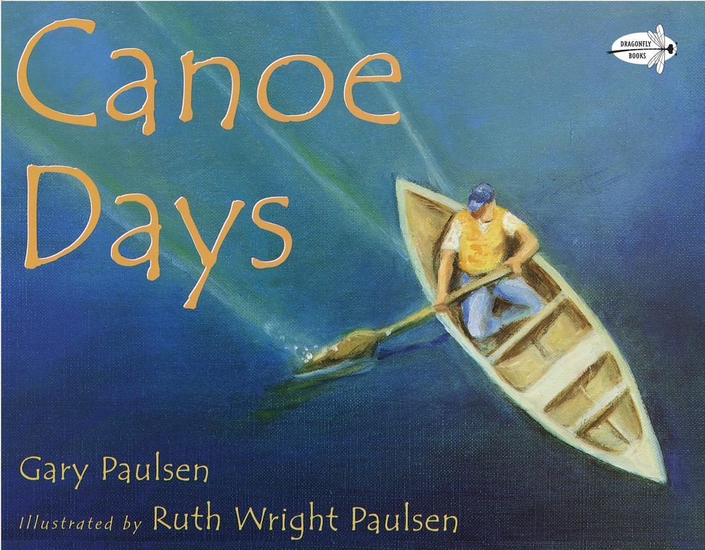 Canoe Days als Taschenbuch