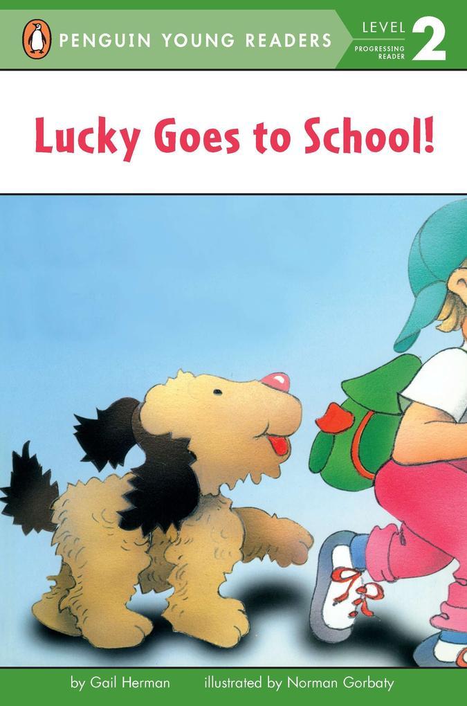 Lucky Goes to School als Taschenbuch