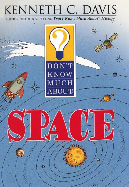 Don't Know Much about Space als Taschenbuch