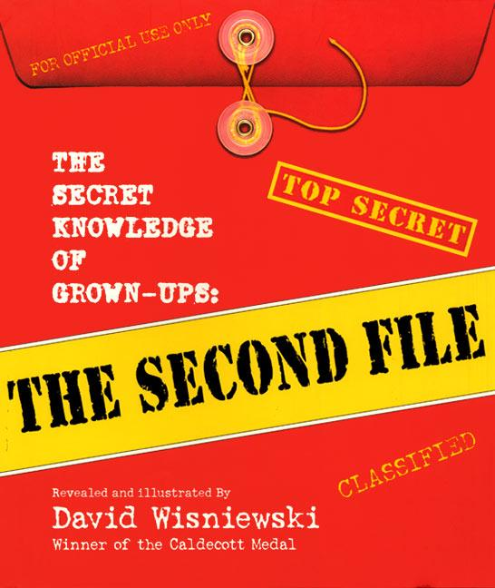 The Secret Knowledge of Grown-Ups: The Second File als Buch