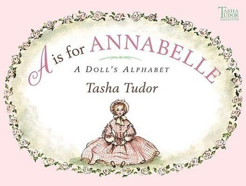 A is for Annabelle: A Doll's Alphabet als Buch