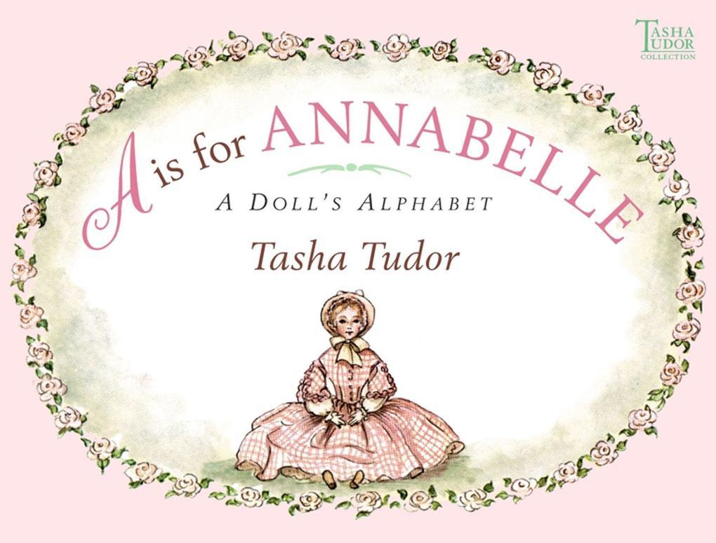 A is for Annabelle: A Doll's Alphabet als Buch (gebunden)