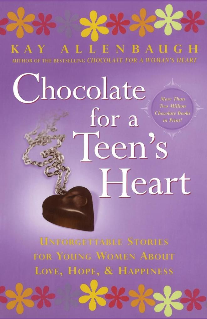 Chocolate for a Teen's Heart als Taschenbuch