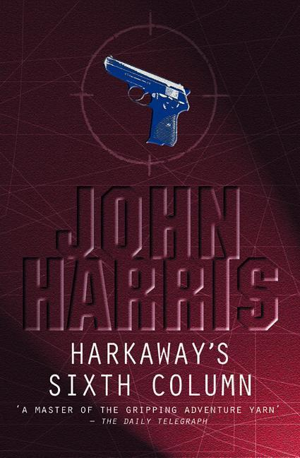 Harkaway's Sixth Column als Taschenbuch