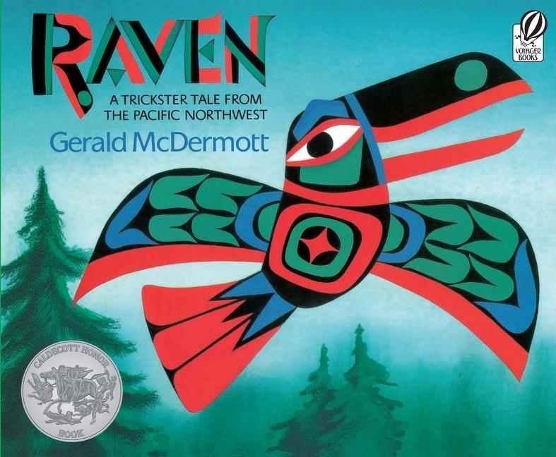 Raven: A Trickster Tale from the Pacific Northwest als Taschenbuch