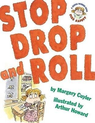 Stop, Drop, and Roll: A Jessica Worries Book: Fire Safety als Buch