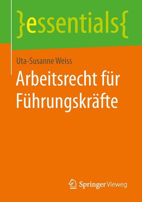 Arbeitsrecht für Führungskräfte als Buch von Ut...