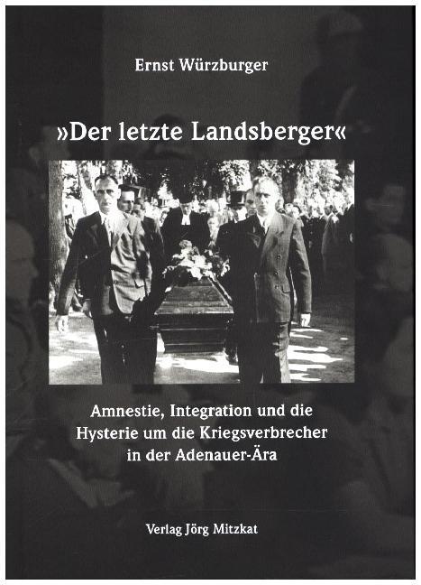 Der letzte Landsberger als Buch von Ernst Würzb...