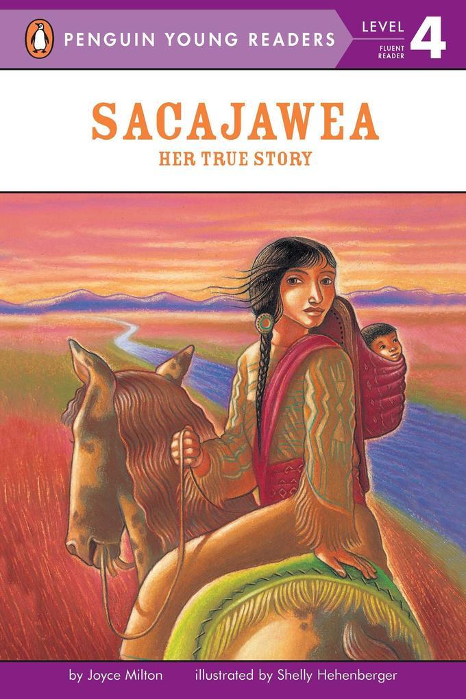 Sacajawea: Her True Story als Taschenbuch