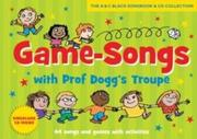 Game-songs with Prof Dogg's Troupe (Book + CD) new cover