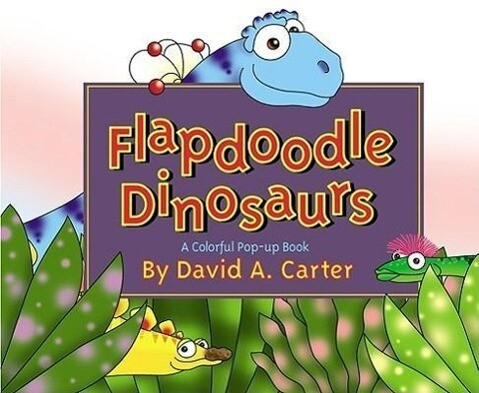 Flapdoodle Dinosaurs als Buch