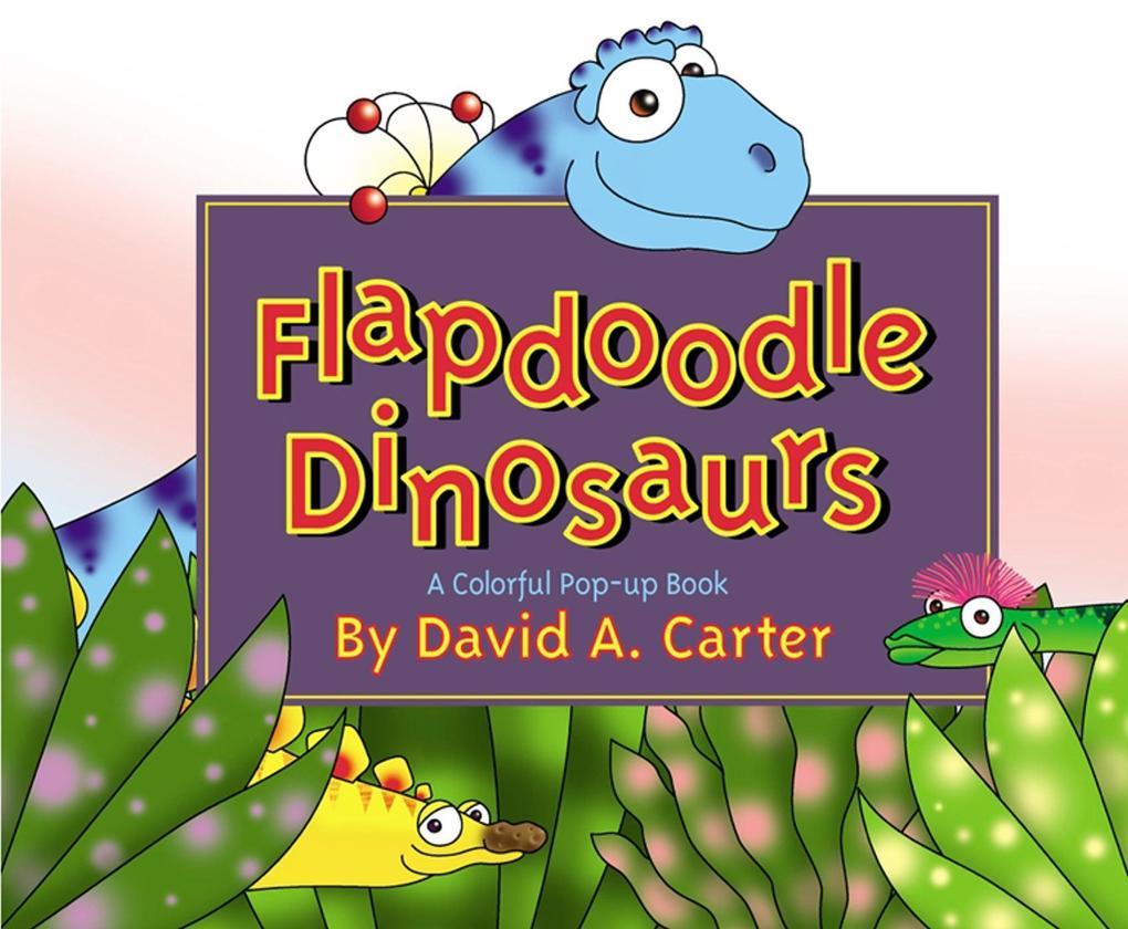 Flapdoodle Dinosaurs als Buch (gebunden)