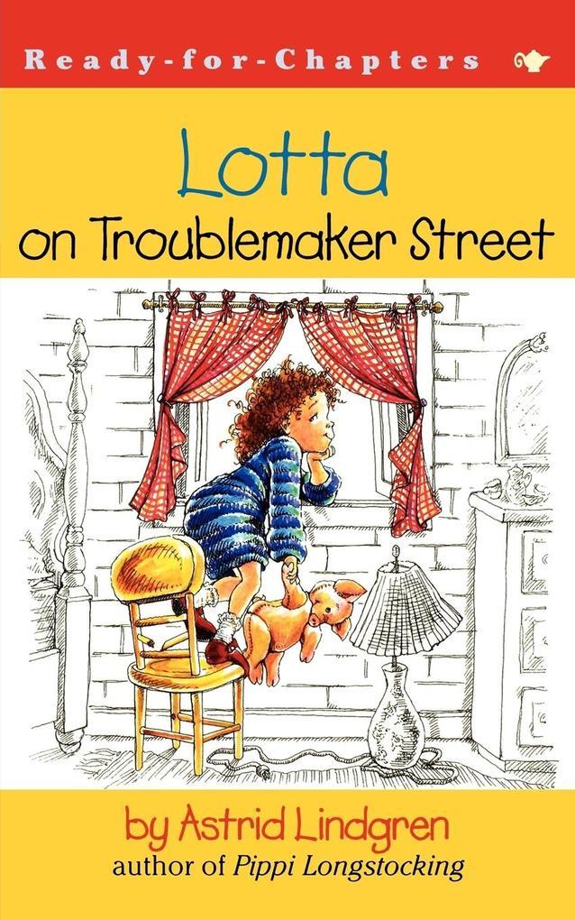 Lotta on Troublemaker Street als Buch