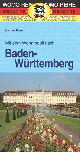 Mit dem Wohnmobil nach Baden-Württemberg als Bu...