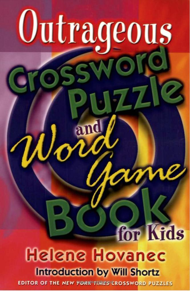 Outrageous Crossword Puzzle and Word Game Book for Kids als Taschenbuch