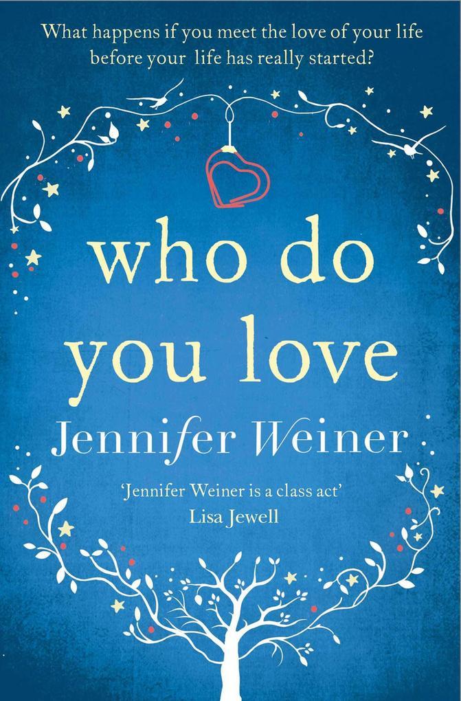 Who Do You Love als Taschenbuch von Jennifer We...