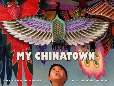 My Chinatown One Year in Poems als Buch