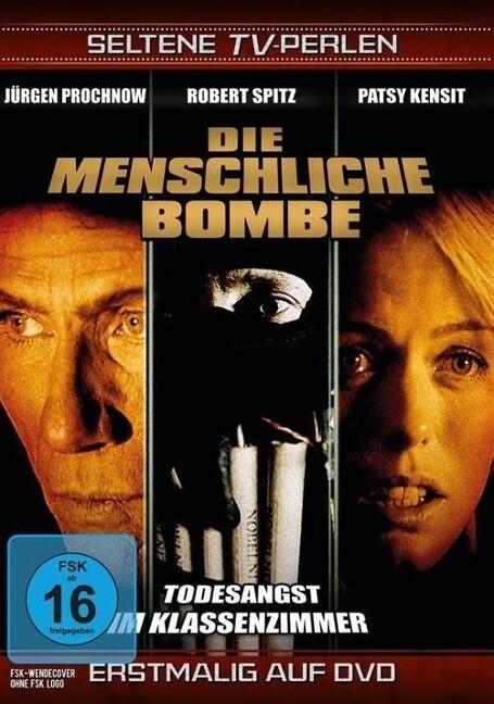 Die menschliche Bombe - Todesangst im Klassenzi...