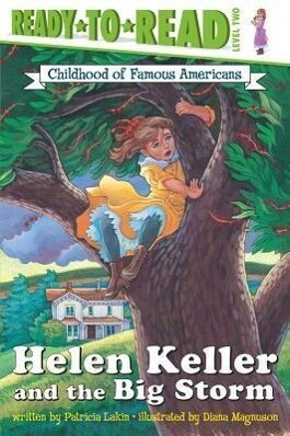 Helen Keller and the Big Storm: Childhood of Famous Americans als Taschenbuch