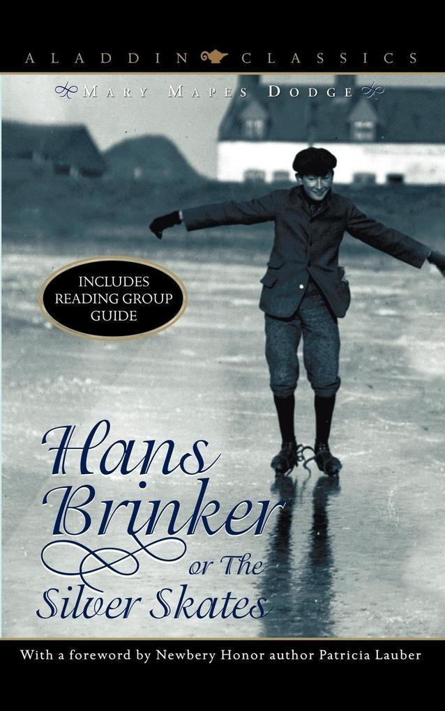 Hans Brinker, Or, the Silver Skates als Taschenbuch