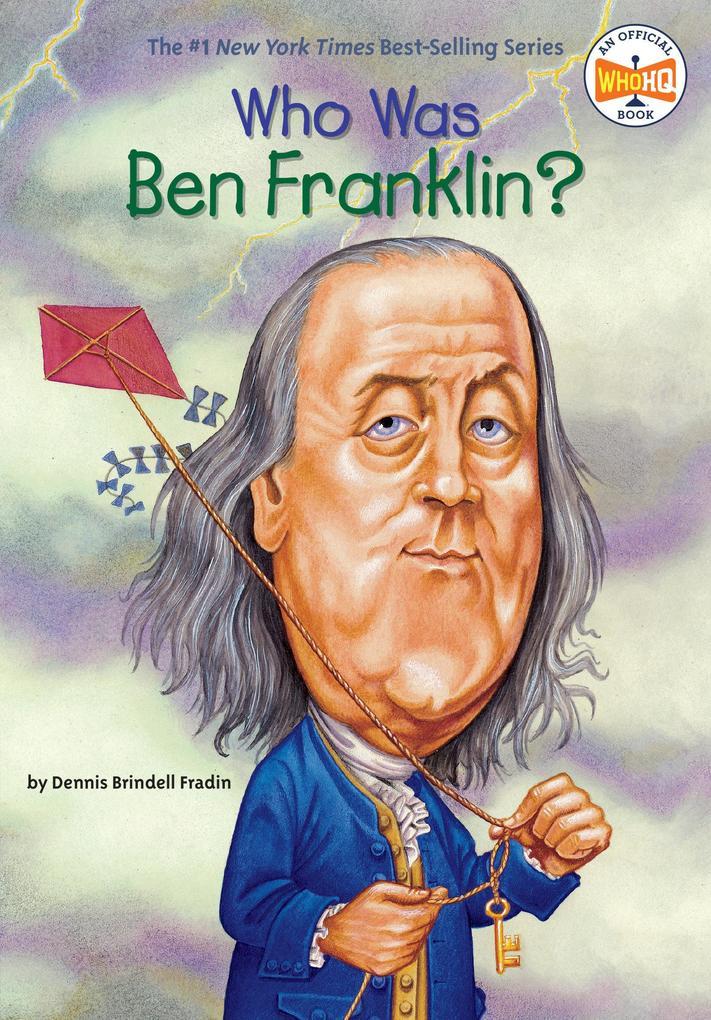 Who Was Ben Franklin? als Taschenbuch