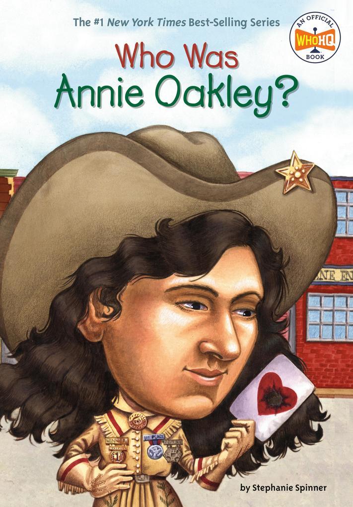 Who Was Annie Oakley? als Taschenbuch