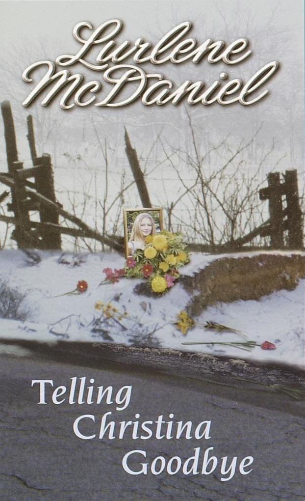 Telling Christina Goodbye als Taschenbuch