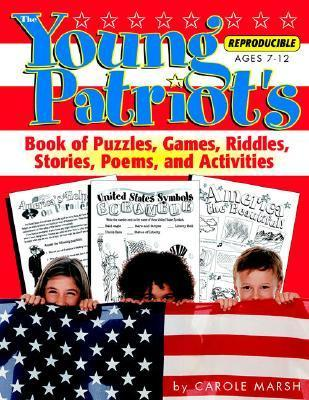 The Young Patriot's Book of Puzzles, Games, Riddles, Stories, Poems, and Activit als Taschenbuch
