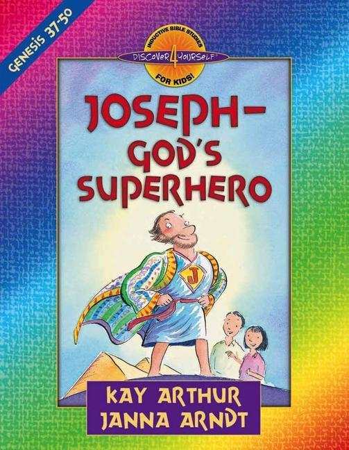 Joseph-God's Superhero: Genesis 37-50 als Taschenbuch