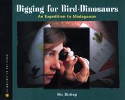 Digging for Bird-Dinosaurs: An Expedition to Madagascar