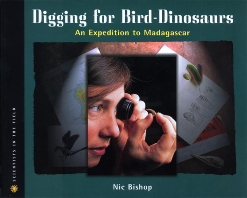 Digging for Bird-Dinosaurs: An Expedition to Madagascar als Taschenbuch