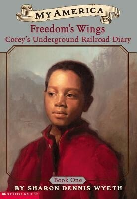 Corey's Underground Railroad Diary: Book One: Freedom's Wings als Taschenbuch
