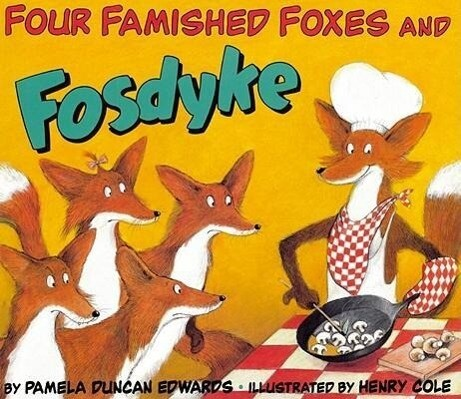 Four Famished Foxes and Fosdyke als Taschenbuch
