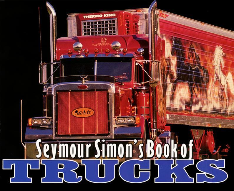 Seymour Simon's Book of Trucks als Taschenbuch