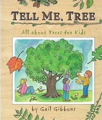 Tell Me, Tree: All about Trees for Kids als Buch