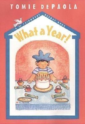 What a Year!: A 26 Fairmount Avenue Book als Buch