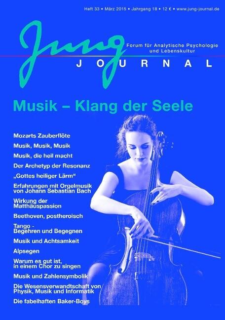Jung Journal Heft 33: Musik - Klang der Seele a...
