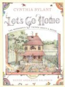 Let's Go Home: The Wonderful Things about a House als Buch
