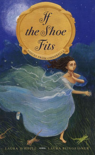 If the Shoe Fits: Voices from Cinderella als Buch