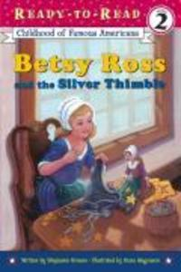 Betsy Ross and the Silver Thimble als Taschenbuch