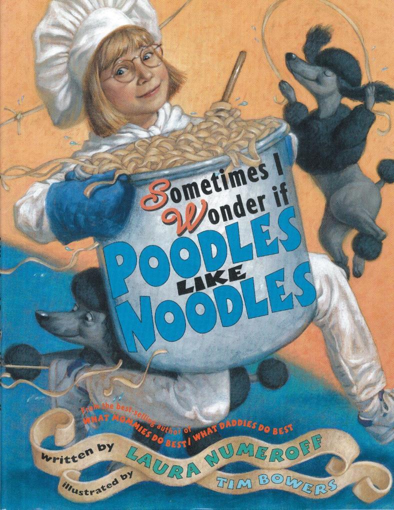 Sometimes I Wonder If Poodles Like Noodles als Taschenbuch