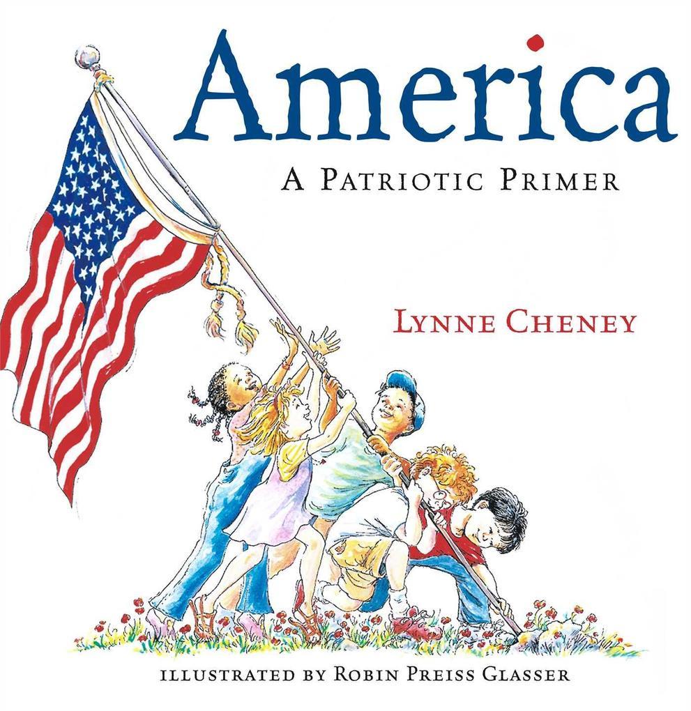 America: A Patriotic Primer als Buch