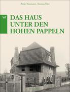 Henry Van de Velde - Das Haus unter den hohen Pappeln