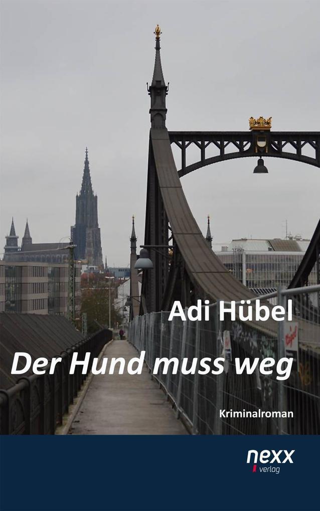 Der Hund muss weg als eBook Download von Adi Hübel