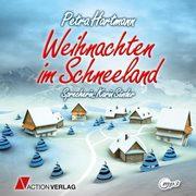 Weihnachten im Schneeland