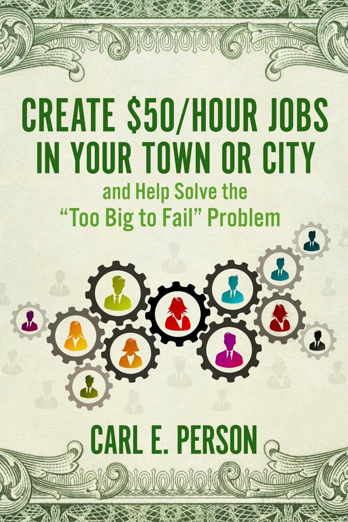 Create $50/Hour Jobs in Your Town or City als e...