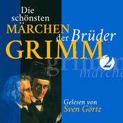 Die schönsten Märchen der Brüder Grimm II