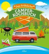 Das fröhliche Camper-Kochbuch