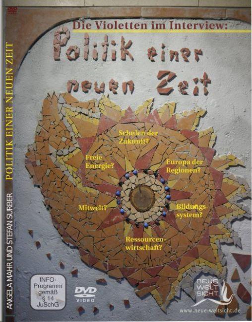 Politik einer neuen Zeit - Die Violetten im Int...