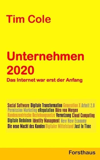 Unternehmen 2020 als Buch von Tim Cole